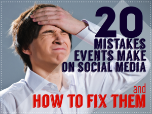 20-Social-Media-Mistakes-Events-Make
