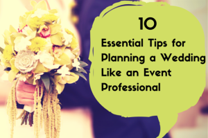 10-essential-tips-for-planning-a-wedding
