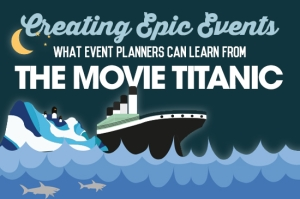 EMB_image_Creating-Epic-Events-What-Event-Planners-Can-Learn-from-the-Movie-Titanic